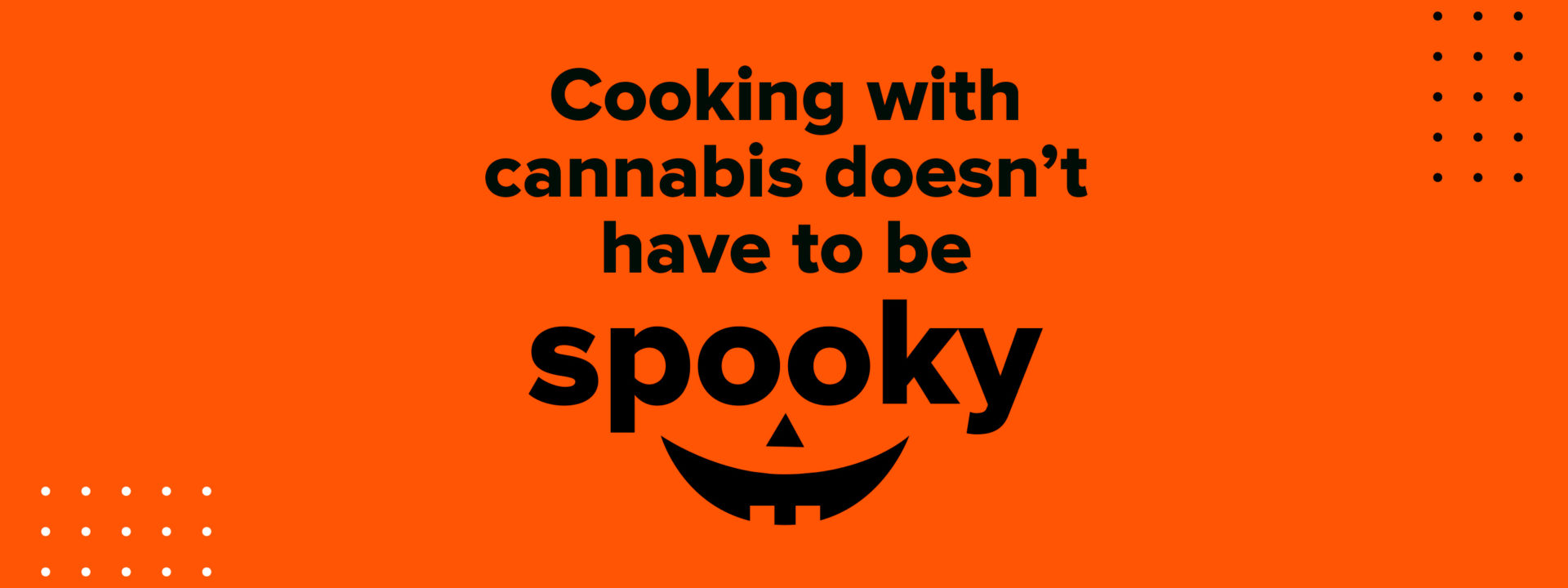 Cannabis + Pumpkins: Make your Halloween delicious with CannaPumpkin Cookies