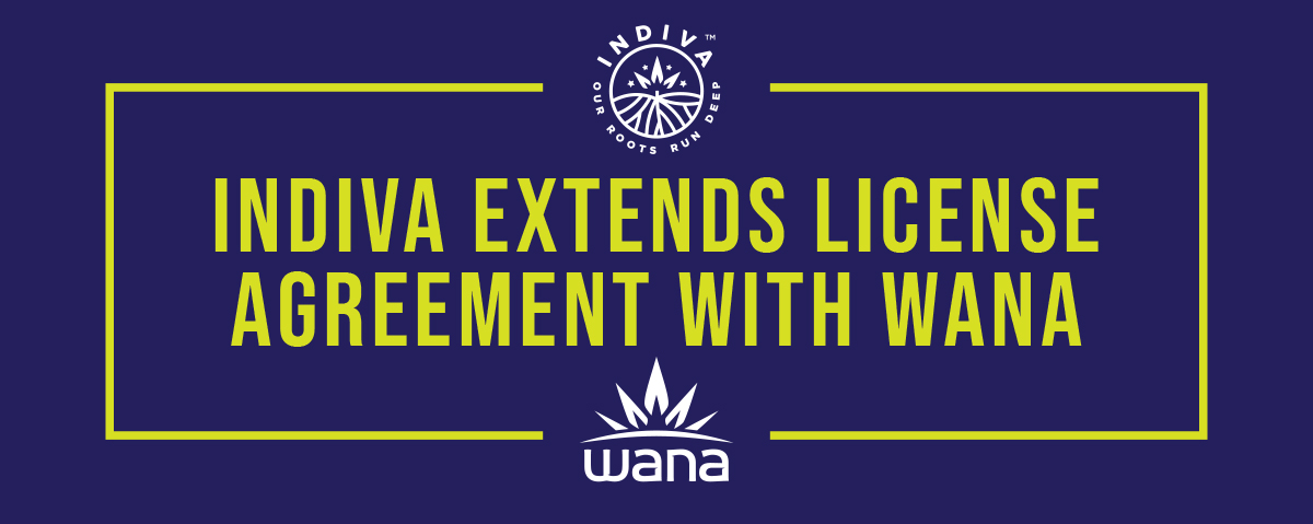 Press Release – Indiva Announces Extension to License Agreement with Award-Winning Wana Brands Inc.