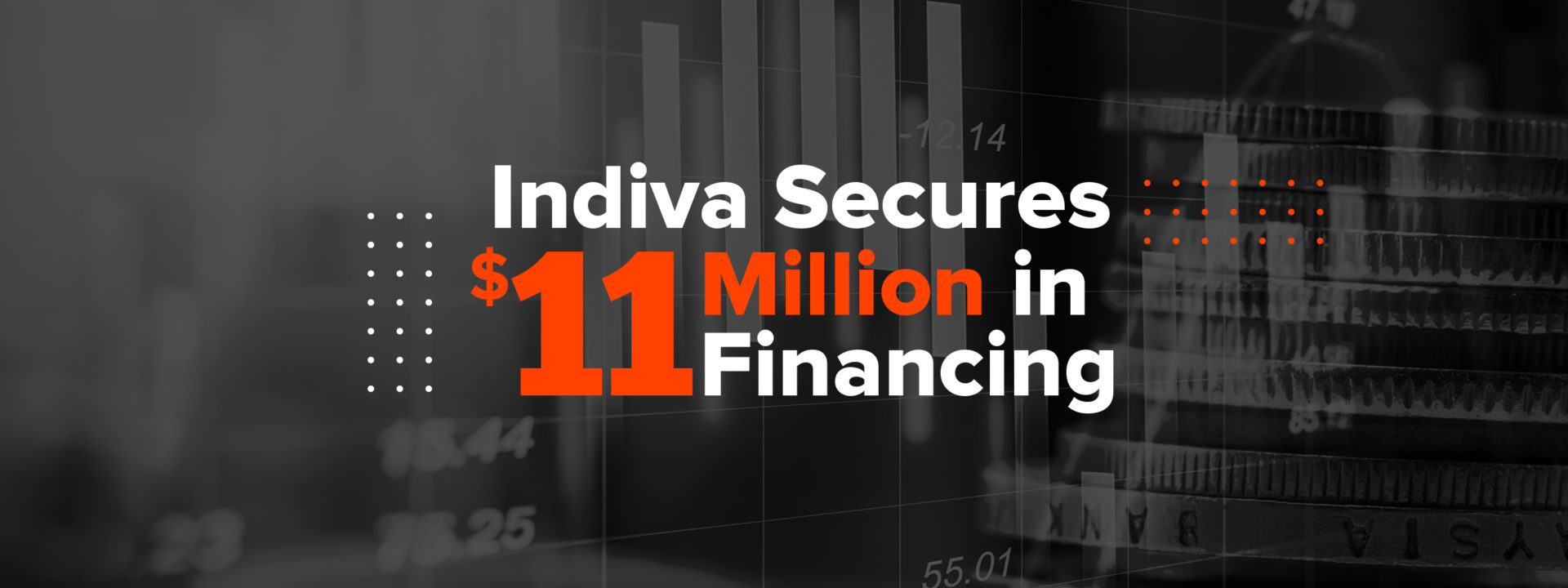 Press Release – Indiva Secures $11 Million in Financing